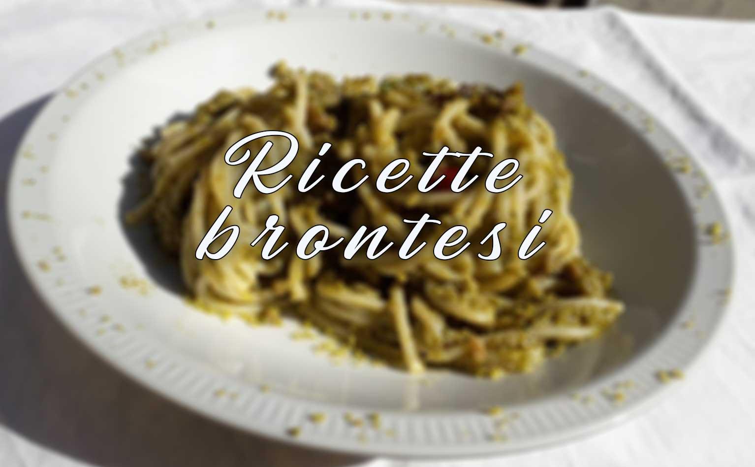 Ricette brontesi: spaghetti acciughe e pistacchio