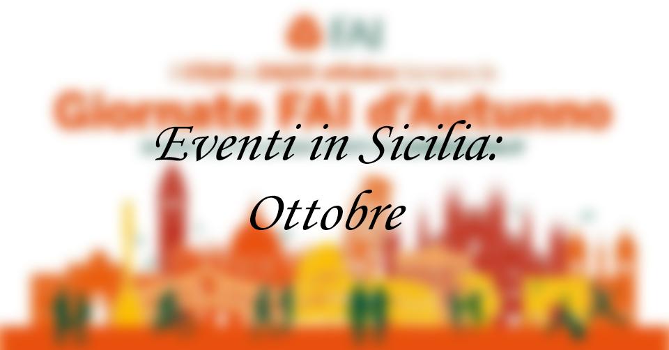 """Eventi in Sicilia: """"Giornate FAI d'Autunno 2020"""""""