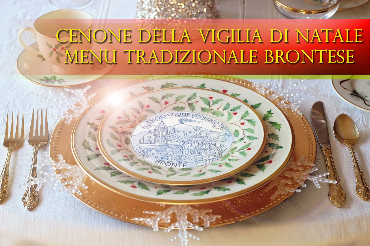 Vigilia di Natale: Menù tradizionale del cenone Brontese